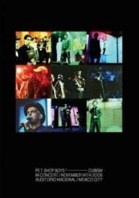 Cover Pet Shop Boys - Cubism - In Concert / November 14th 2006 - Auditorio Nacional / Mexico City [DVD]